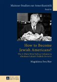 How to Become Jewish Americans? (eBook, PDF)