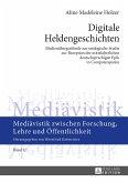 Digitale Heldengeschichten (eBook, ePUB)