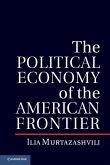 Political Economy of the American Frontier (eBook, ePUB)