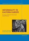Informality in Eastern Europe (eBook, ePUB)