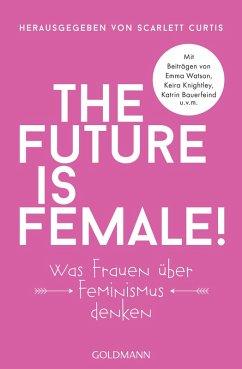 The future is female! (eBook, ePUB)