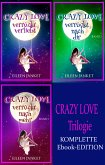 CRAZY LOVE Trilogie (Komplette Ebook-Edition) (eBook, ePUB)