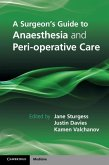 Surgeon's Guide to Anaesthesia and Peri-operative Care (eBook, ePUB)