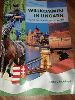 Willkommen in Ungarn (eBook, ePUB) - Rückriegel, Cornelia
