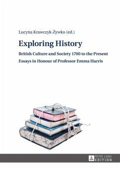 Exploring History (eBook, ePUB)