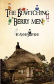 The Bewitching Berry Men