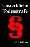 UNSTERBLICHE TODESSTRAFE (eBook, ePUB)