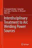 Interdisciplinary Treatment to Arc Welding Power Sources (eBook, PDF)