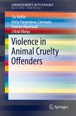 Violence in Animal Cruelty Offenders (eBook, PDF)