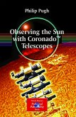 Observing the Sun with Coronado(TM) Telescopes (eBook, PDF)