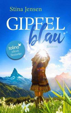 GIPFELblau (eBook, ePUB) - Jensen, Stina