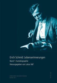 Erich Schmid: Lebenserinnerungen (eBook, ePUB)