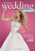 The Perfect Wedding Workout (eBook, ePUB)