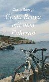 Costa Brava mit dem Fahrrad (eBook, ePUB)