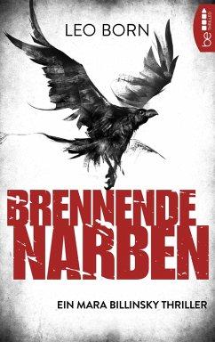 Brennende Narben / Mara Billinsky Bd.3 (eBook, ePUB) - Born, Leo