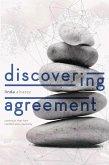 Discovering Agreement (eBook, ePUB)