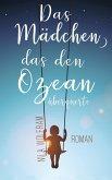 Das Mädchen, das den Ozean überquerte (eBook, ePUB)