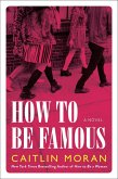 How to Be Famous (eBook, ePUB)