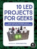 10 LED Projects for Geeks (eBook, ePUB)