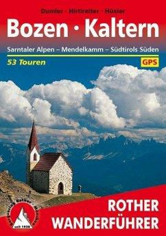 Bozen -Kaltern (eBook, ePUB) - Dumler, Helmut; E. Hüsler, Eugen; Hirtlreiter, Gerhard