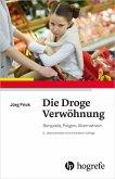Die Droge Verwöhnung (eBook, PDF)