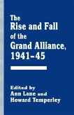 The Rise and Fall of the Grand Alliance, 1941-45 (eBook, PDF)
