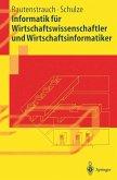 Informatik fur Wirtschaftswissenschaftler und Wirtschaftsinformatiker (eBook, PDF)