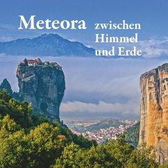 Meteora - zwischen Himmel und Erde