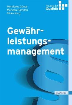 Gewährleistungsmanagement (eBook, PDF) - Günes, Menderes; Hamdan, Marwan; Klug, Mirko