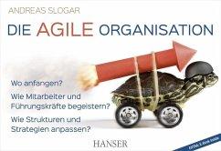 Die agile Organisation (eBook, ePUB) - Slogar, Andreas