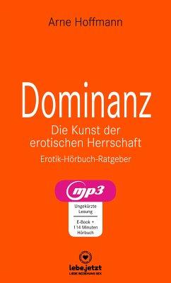 Dominanz – Die Kunst der erotischen Herrschaft / Erotischer Hörbuch Ratgeber (eBook, ePUB) - Hoffmann, Arne