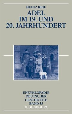 Adel im 19. und 20. Jahrhundert (eBook, PDF) - Reif, Heinz