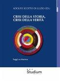 Crisi della storia, crisi della verità (eBook, ePUB)