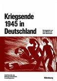 Kriegsende 1945 in Deutschland (eBook, PDF)