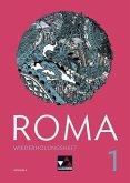 Roma A Wiederholungsheft 1 zu den Lektionen 1-10