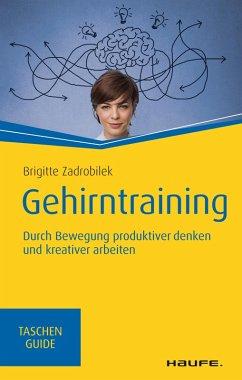 Gehirntraining (eBook, PDF) - Zadrobilek, Brigitte