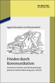 Frieden durch Kommunikation (eBook, ePUB)