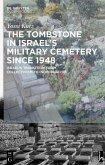 The Tombstone in Israel's Military Cemetery since 1948 (eBook, PDF)