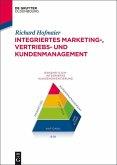 Integriertes Marketing-, Vertriebs- und Kundenmanagement (eBook, ePUB)