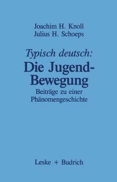 Typisch deutsch: Die Jugendbewegung (eBook, PDF)