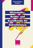 Wirtschafts-, Rechts- und Sozialkunde für Sekretärinnen (eBook, PDF)