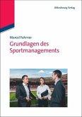 Grundlagen des Sportmanagements (eBook, PDF)