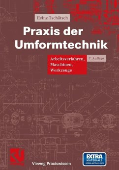 Praxis der Umformtechnik (eBook, PDF) - Tschätsch, Heinz