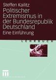 Politischer Extremismus in der Bundesrepublik Deutschland (eBook, PDF)