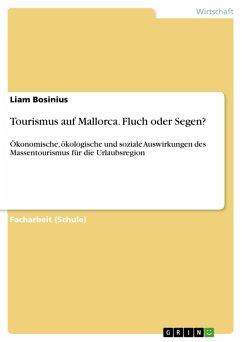 Tourismus auf Mallorca. Fluch oder Segen? (eBook, PDF)