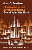 Physikalische und psychoakustische Grundlagen der Musik (eBook, PDF)