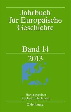 Jahrbuch für Europäische Geschichte Band 14 (eBook, PDF)