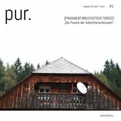pur. magazin für bild + wort [#1] (eBook, ePUB) - Barfuss, Judith
