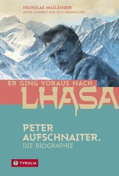 Er ging voraus nach Lhasa (eBook, ePUB) - Mailänder, Nicholas
