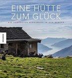 Eine Hütte zum Glück (Mängelexemplar)